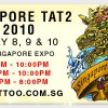 Singapore Tattoo(Tat2) Show @ Expo | Jan 2010