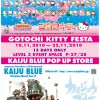 Gotochi Kitty Festa and Kaiju Blue Pop Up Store