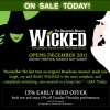 15% Early Bird Offer for 'Wicked' the Broadway Musical