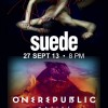 Suede + OneRepublic 2013 Concerts Early Bird Promotion Ending Soon