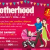 Motherhood Exhibition 2014 Largest Parenting Extravaganza Returns @ Expo
