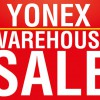 Yonex Warehouse Sale returns this weekend with biggest selection yet