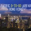Cathay Pacific 3-to-Go Family Fare Promotion to Hong Kong