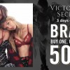 Victoria's Secret Black Friday Offers: Buy 1 Get 50% Off 2nd Bra at Mandarin Gallery this weekend