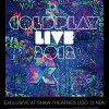COLDPLAY LIVE 2012 at Shaw Theatres Lido