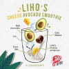 LiHO offers 10% off all drinks for outlets in the east after launching new Avocado flavours